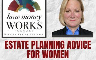 Estate Planning Advice for Women Featuring Lynn MIchael
