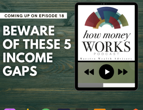 Ep 18: Beware of These 5 Income Gaps
