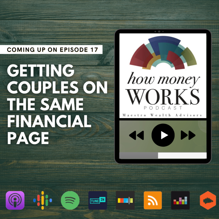 Ep 17: Getting Couples on the Same Financial Page