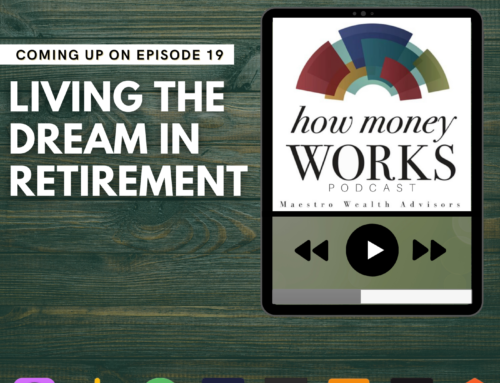 Ep 19: Living the Dream in Retirement