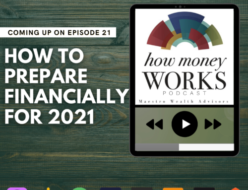 Ep 21: Financially Prepare For 2021