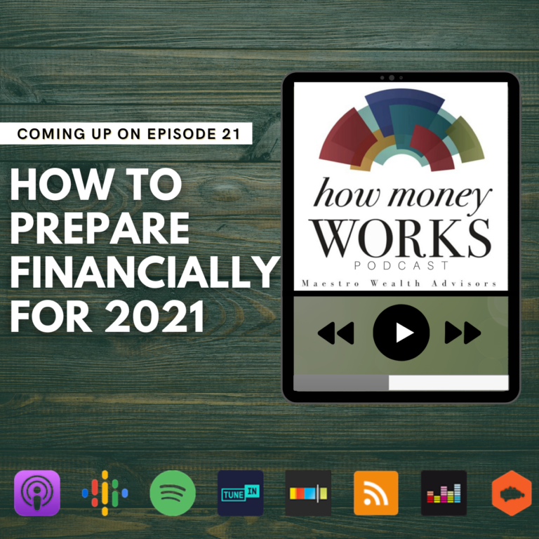 Ep 21: How to Prepare Financially For 2021