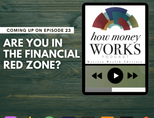 Ep 23: Are You in the Financial Red Zone?