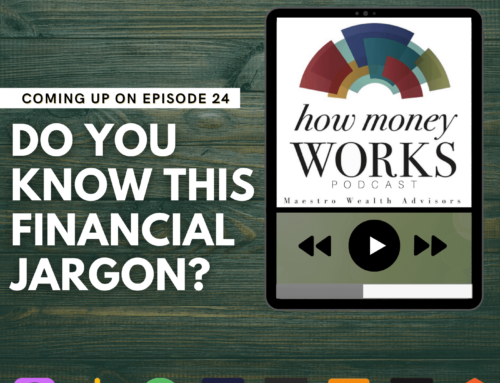 Ep 24: Do You Know This Financial Jargon?