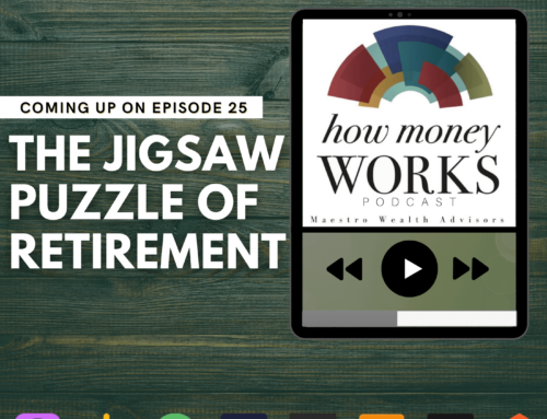 Ep 25: The Jigsaw Puzzle of Retirement