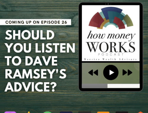 Ep 26: Should You Listen To Dave Ramsey's Advice?