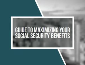 Guide to Maximizing your SS Benefits