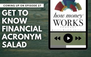 Get to Know Financial Acronym Salad