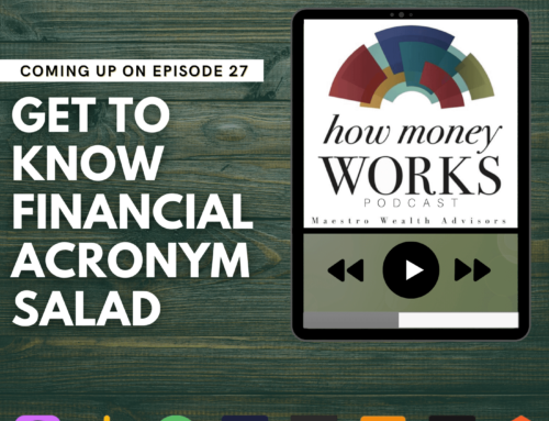 Ep 27: Get to Know Financial Acronym Salad