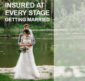 Insured at Every Stage Getting Married