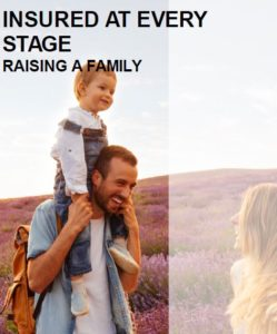 Insured at Every Stage: Raising a Family