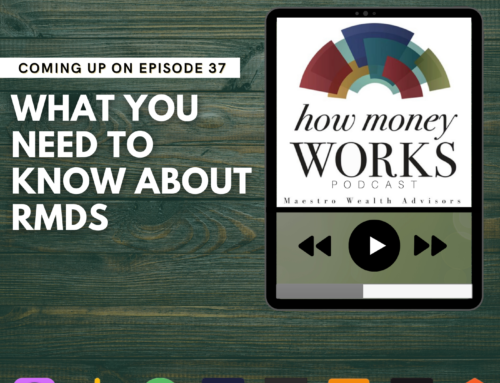 Ep 37: What You Need to Know About RMDs