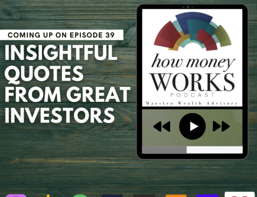 Ep 39: Quotes from Great Investors